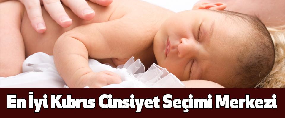 En İyi Kıbrıs Cinsiyet Seçimi Merkezi
