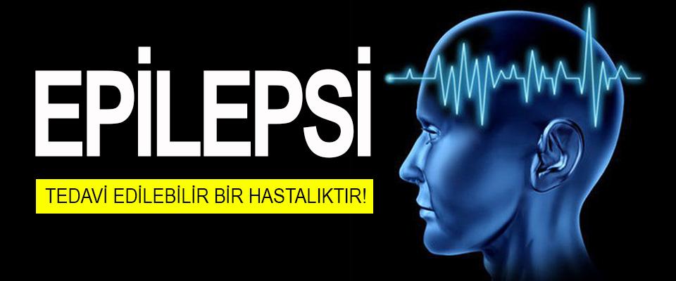 Epilepsi Tedavi Edilebilir Bir Hastalıktır!