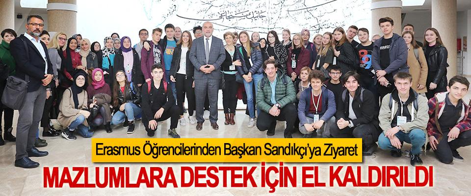 Erasmus Öğrencilerinden Başkan Sandıkçı'ya Ziyaret