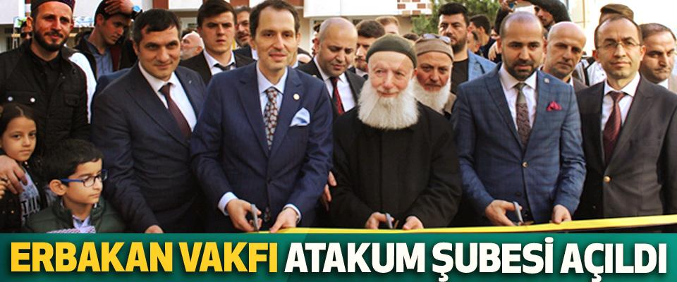 Erbakan Vakfı Atakum Şubesi Açıldı