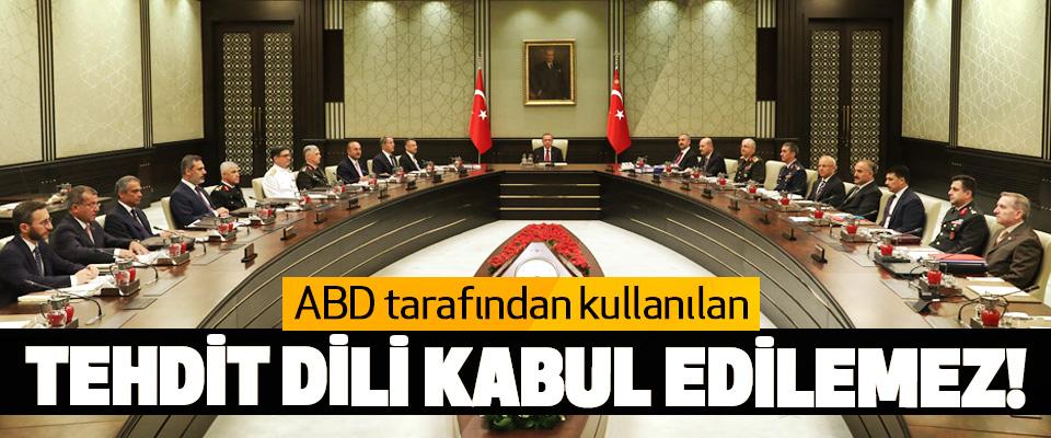 Erdoğan: ABD tarafından kullanılan Tehdit Dili Kabul Edilemez!