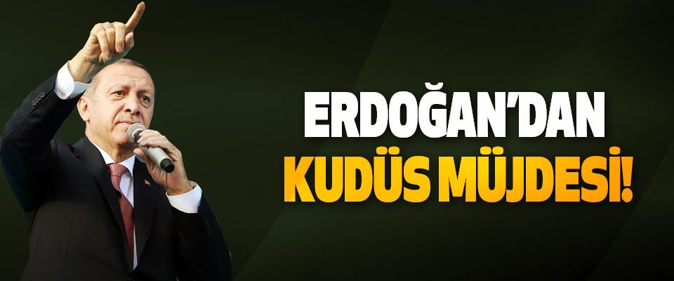 Erdoğan: Doğu Kudüs'te kısa zamanda büyükelçilik açacağız