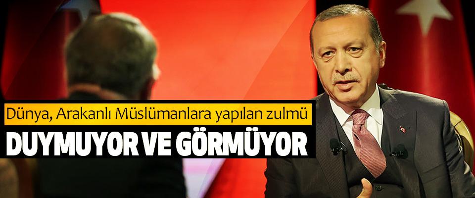 Erdoğan: Dünya, Arakanlı Müslümanlara yapılan zulmü Duymuyor Ve Görmüyor