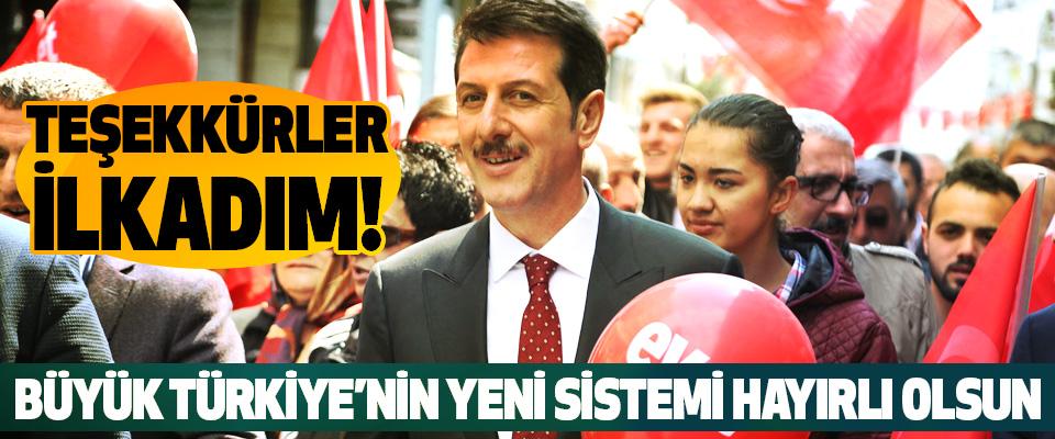 Erdoğan Tok: Büyük Türkiye'nin Yeni Sistemi Hayırlı Olsun