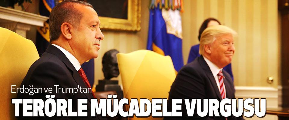 Erdoğan ve Trump'tan Terörle Mücadele Vurgusu