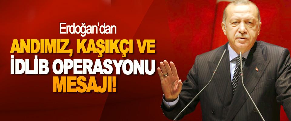 Erdoğan'dan Andımız, Kaşıkçı Ve İdlib Operasyonu Mesajı!