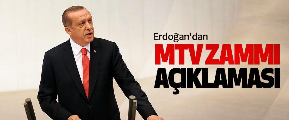 Erdoğan'dan MTV zammı açıklaması
