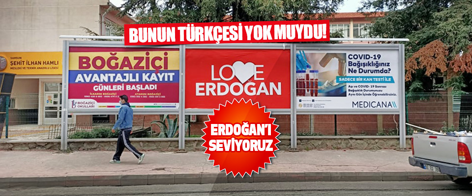 Erdoğan'ı Seviyoruz