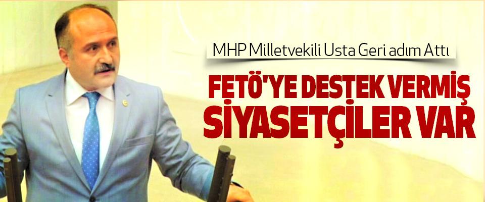 Erhan Usta, Fetö'ye Destek Vermiş Siyasetçiler Var