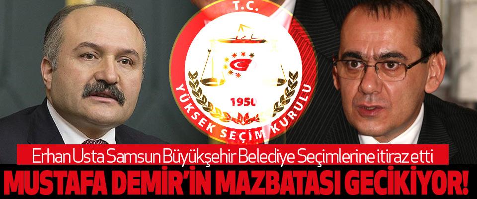 Erhan Usta Samsun Büyükşehir Belediye Seçimlerine itiraz etti