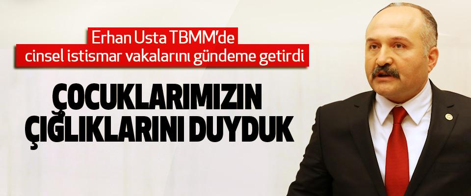 Erhan Usta TBMM'de cinsel istismar vakalarını gündeme getirdi