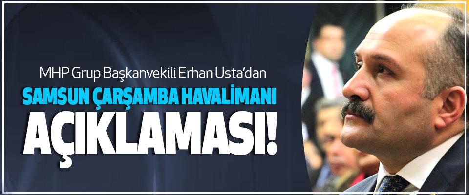 Erhan Usta'dan Samsun Çarşamba Havalimanı Açıklaması!