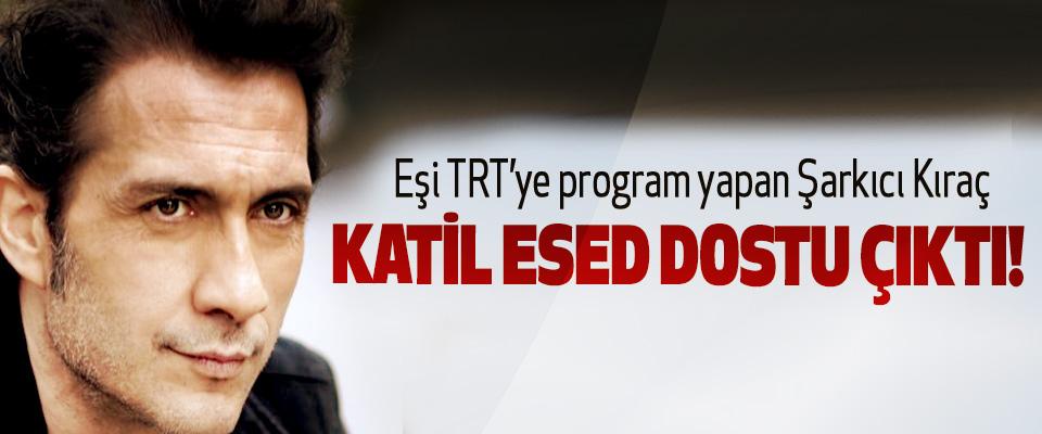 Eşi TRT'ye program yapan Şarkıcı Kıraç Katil esed dostu çıktı!