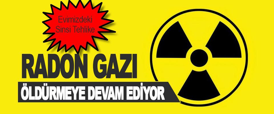 Evimizdeki Sinsi Tehlike Radon Gazı Öldürmeye Devam Ediyor