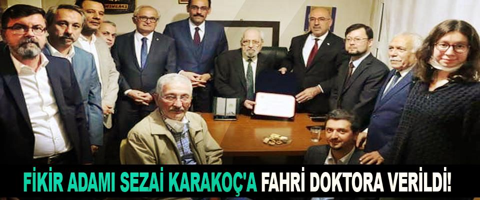 Fikir Adamı Sezai Karakoç'a Fahri Doktora Verildi!