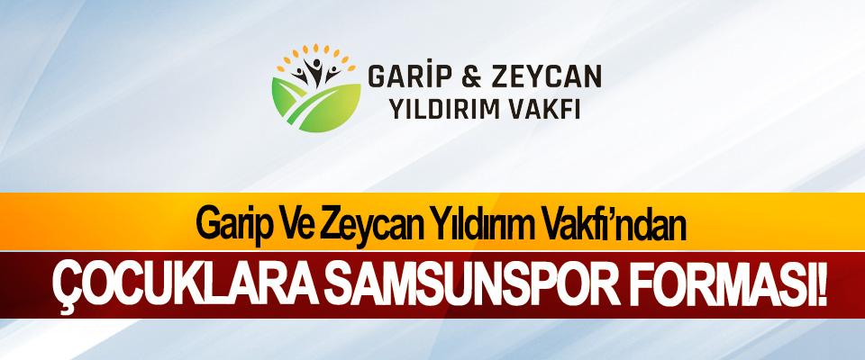 Garip Ve Zeycan Yıldırım Vakfı'ndan Çocuklara Samsunspor forması!