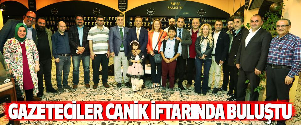 gazeteciler canik iftarında buluştu
