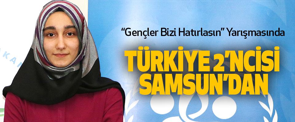 """""""Gençler Bizi Hatırlasın"""" Yarışmasında Türkiye 2'ncisi Samsun'dan"""