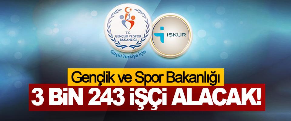 Gençlik ve Spor Bakanlığı 3 Bin 243 İşçi Alacak!