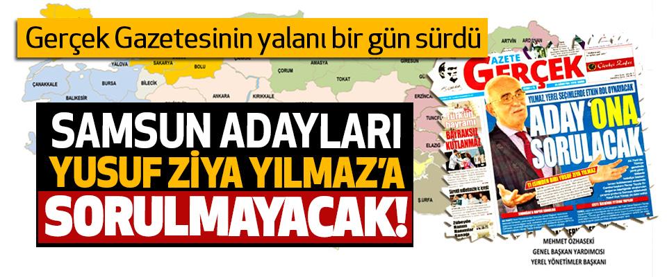 Gerçek Gazetesinin yalanı bir gün sürdü