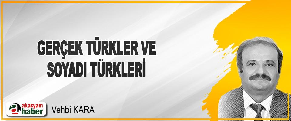Gerçek Türkler ve Soyadı Türkleri