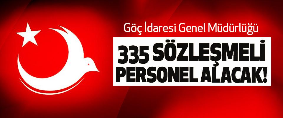 Göç İdaresi Genel Müdürlüğü 335 Sözleşmeli Personel Alacak!