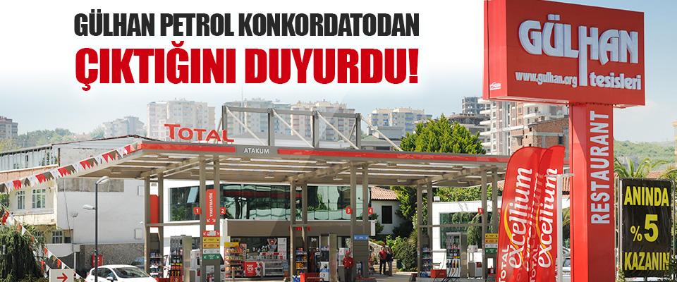 Gülhan Petrol Konkordatodan Çıktığını Duyurdu!