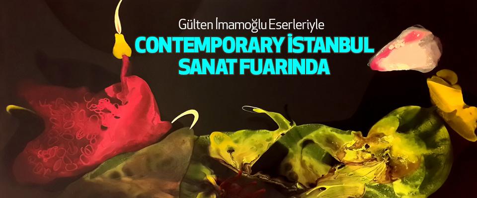 Gülten İmamoğlu Eserleriyle Contemporary İstanbul Sanat Fuarında