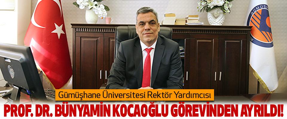 Gümüşhane Üniversitesi Rektör Yardımcısı Bünyamin kocaoğlu görevinden ayrıldı!