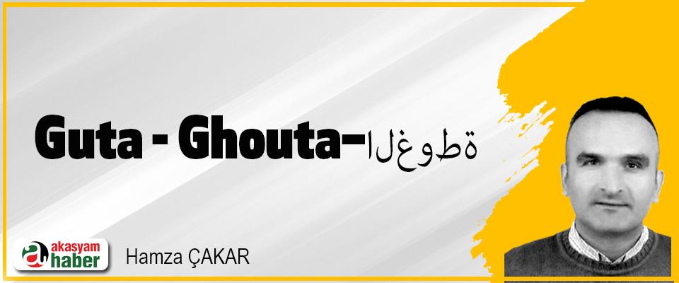 Guta - Ghouta–الغوطة