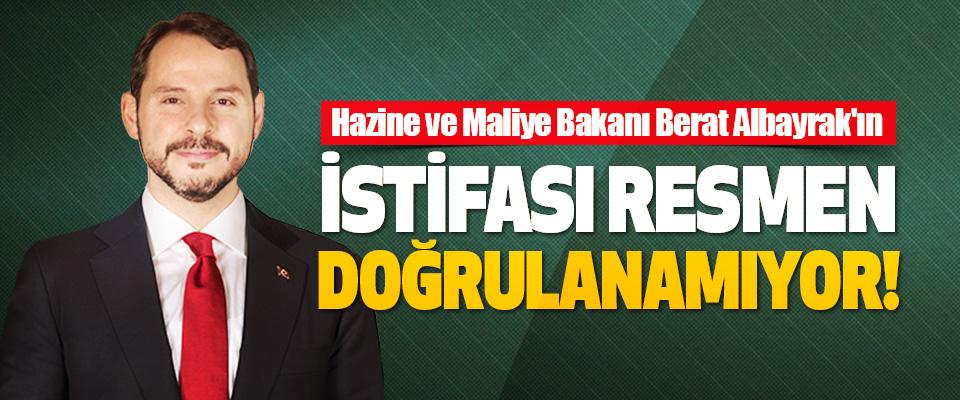 Hazine ve Maliye Bakanı Berat Albayrak'ın İstifası Resmen Doğrulanamıyor!