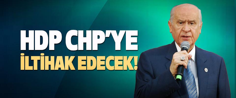 HDP CHP'ye İltihak Edecek!