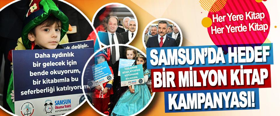 Her Yere Kitap, Her Yerde Kitap Samsun'da Hedef Bir Milyon Kitap Kampanyası!