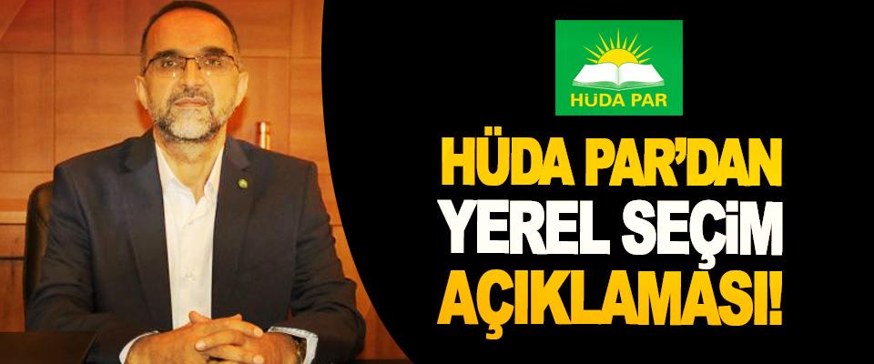 HÜDA PAR'dan yerel seçim açıklaması!