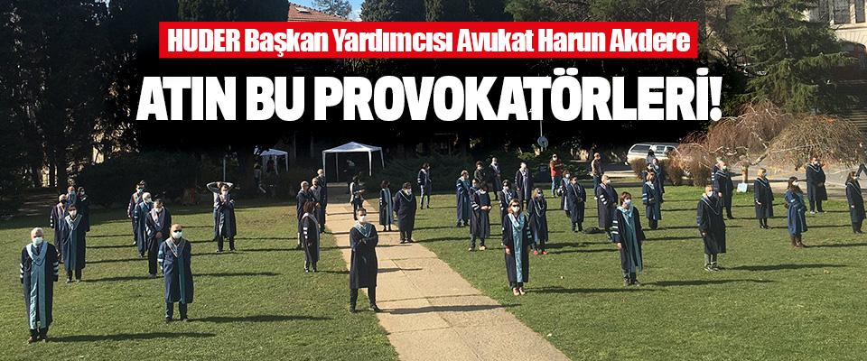 HUDER Başkan Yardımcısı Avukat Harun Akdere
