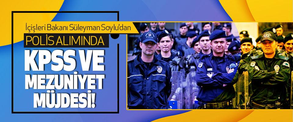 İçişleri Bakanı Süleyman Soylu'dan Polis Alımında Kpss Ve Mezuniyet Müjdesi!