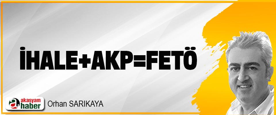 İhale+AKP=FETÖ