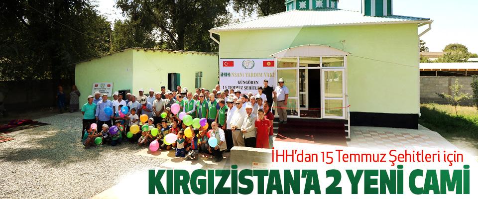 İHH'dan 15 Temmuz Şehitleri için Kırgızistan'a 2 Yeni Cami