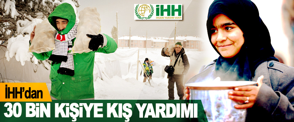 İHH'dan 30 Bin Kişiye Kış Yardımı