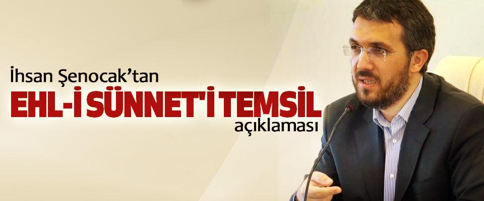 İhsan Şenocak'tan Ehl-İ Sünnet'i Temsil açıklaması