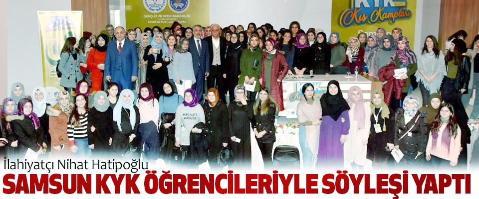 İlahiyatçı Nihat Hatipoğlu Samsun Kyk Öğrencileriyle Söyleşi Yaptı