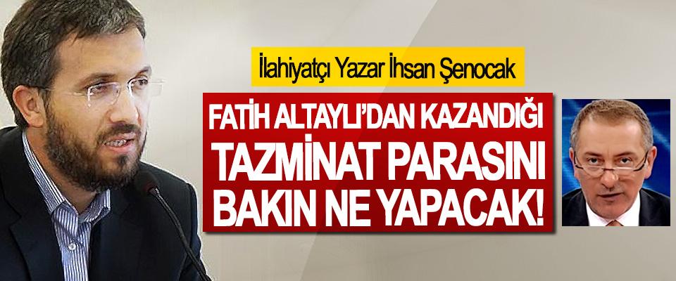 İlahiyatçı Yazar İhsan Şenocak Fatih Altaylı'dan kazandığı tazminat parasını bakın ne yapacak!