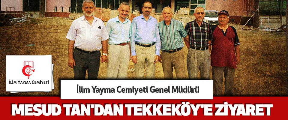 İlim Yayma Cemiyeti Genel Müdürü Mesud Tan'dan Tekkeköy'e Ziyaret..