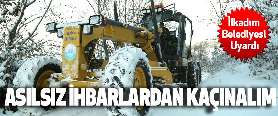 İlkadım Belediyesi Ekipleri karla mücadeleye hazır.