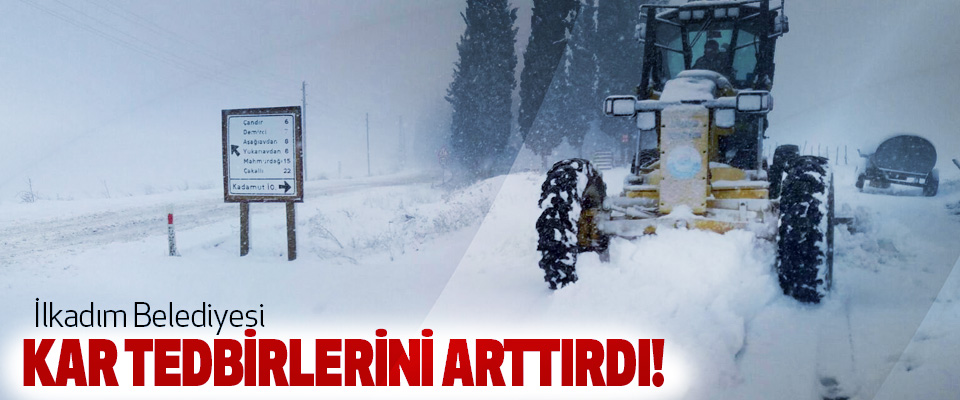 İlkadım Belediyesi Kar Tedbirlerini Arttırdı!