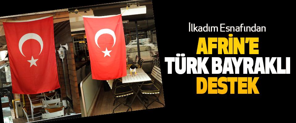 İlkadım Esnafından Afrin'e Türk Bayraklı Destek