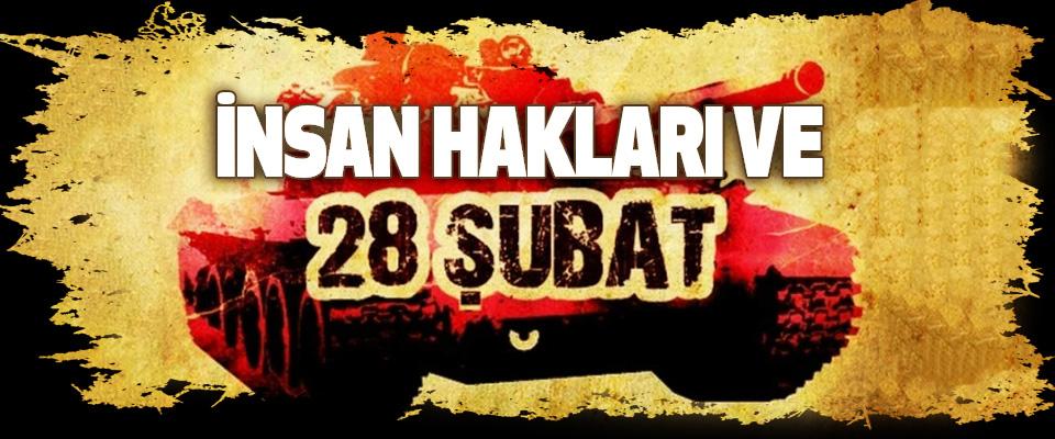 İnsan Hakları ve 28 Şubat