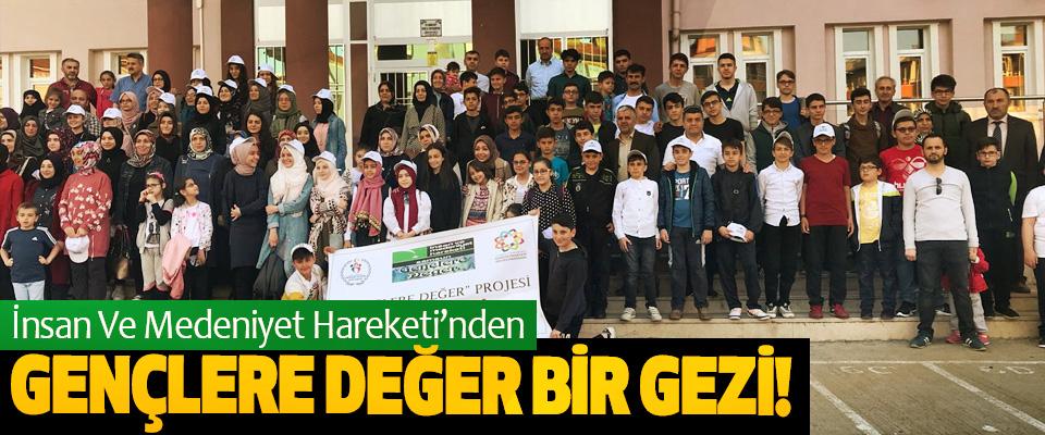 İnsan Ve Medeniyet Hareketi'nden Gençlere Değer Bir Gezi!