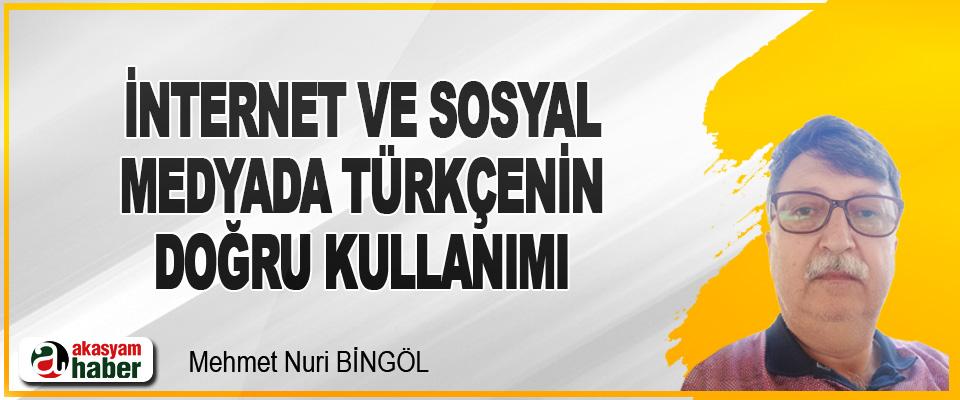 İnternet ve Sosyal Medyada Türkçenin Doğru Kullanımı