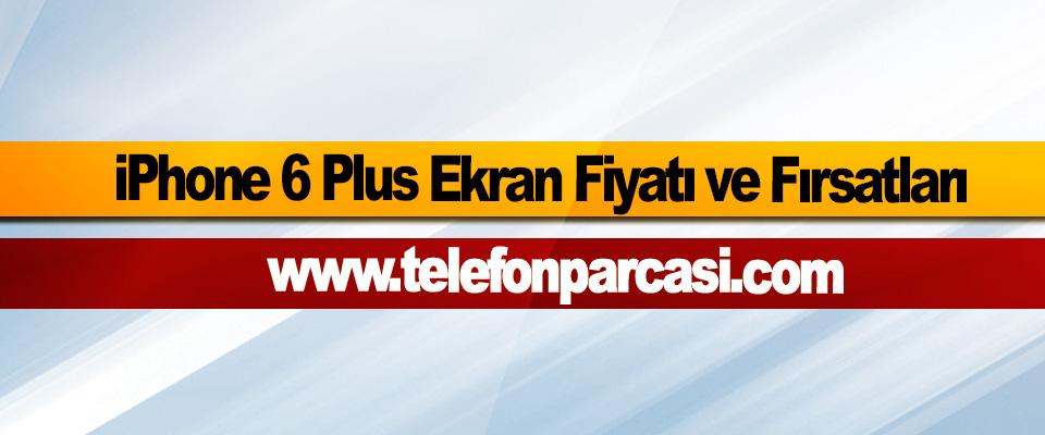 iPhone 6 Plus Ekran Fiyatı ve Fırsatları | www.telefonparcasi.com